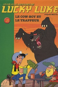 Lucky Luke 15 - Le cow-boy et le trappeur
