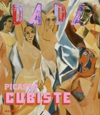 Picasso Cubiste (Revue Dada n°129)
