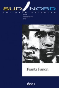 Sud/Nord, N° 22 : Frantz Fanon