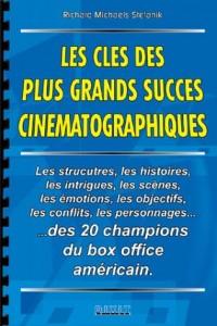 Les clés des plus grands succès cinématographiques