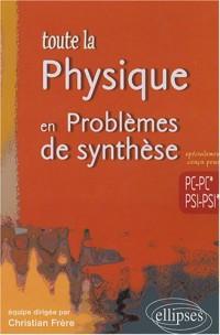 Toute La Physique Problemes De Synthese Pc-Pc*-Psi-Psi*