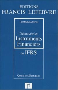 Découvrir les instruments financiers en IFRS