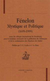 Fénelon, mystique et politique 1699-1999