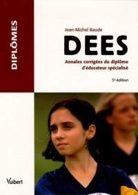 DEES : Annales corrigées du diplôme d'éducateur spécialisé