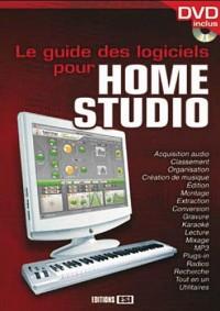 Le guide des logiciels pour Home Studio (1DVD)