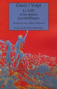 Le LSD et les années psychédéliques : Entretiens avec Albert Hofmann