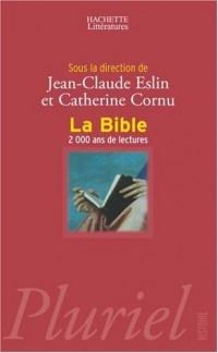 La Bible : 2 000 ans de lectures