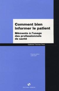 Comment bien informer le patient : Mémento à l'usage des professionnels de santé