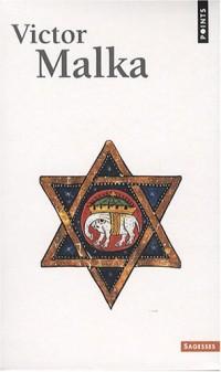Coffret Victor Malka en 3 tomes : Tome 1, Les plus belles légendes juives ; Tome 2, Mots d'esprit de l'humour juif ; Tome 3, Proverbes de la sagesse juivr