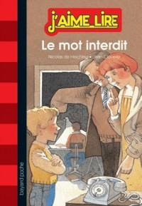 Mot Interdit (le) - N6 -  Nouvelle Edit Juin 2013