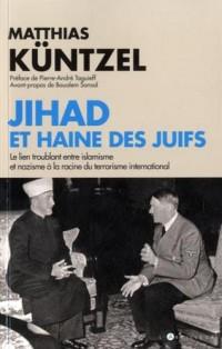 Jihad et haine des Juifs