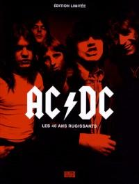 AC/DC, les 40 ans rugissants