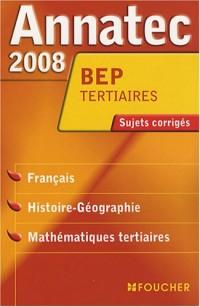 ANNATEC 2008 BEP FRANC HIST GEO MATHS TERTIAI (Ancienne édition)