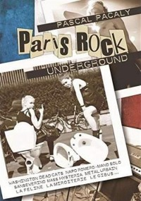 Paris rock : Underground