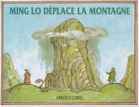 Ming Lo déplace la montagne