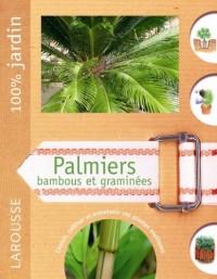 Palmiers, bambous et graminées