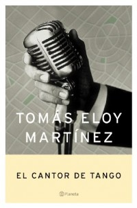 El cantor de tangos [ Livre importé d´Espagne ]