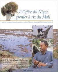 L'Office du Niger : Grenier à riz du Mali