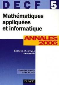 Mathématiques appliquées et informatique DECF 5 : Annales Corrigés commentés