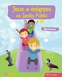 Jeux et énigmes au jardin public 3-5 ans : Bordeaux