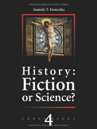 Russia.Britain.Byzantium.Rome.History:Fiction or Science? Chronology vol.IV