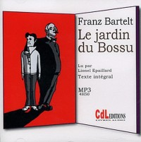Le jardin du Bossu 1 CD MP3