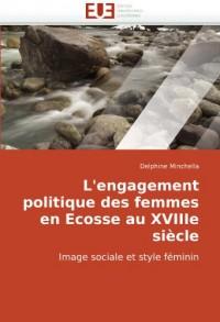L'Engagement Politique Des Femmes En Ecosse Au Xviiie Sicle