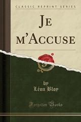 Je M'Accuse (Classic Reprint)