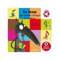 Le Loup Qui Voulait Changer de Couleur (Coll.Mes Albums a Ecouter) - Bilingue