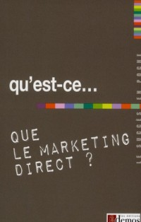 Qu Est Ce Que le Marketing Direct