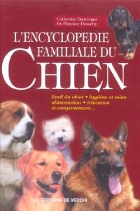 L'encyclopédie familiale du Chien