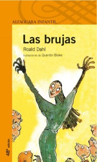 Las brujas/ The Witches