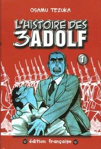 L'Histoire des 3 Adolf, tome 1
