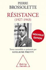LA RESISTANCE 1927-1943