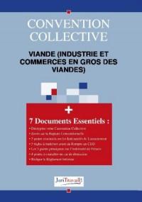 3179. Viande (industrie et commerces en gros des viandes) Convention collective