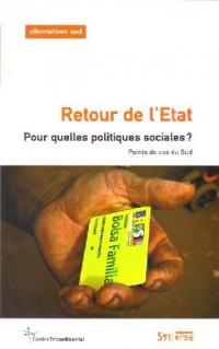 Retour de l'Etat. pour Quelles Politiques Sociales