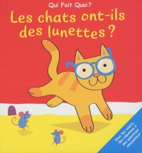 Les chats ont-ils des lunettes ?