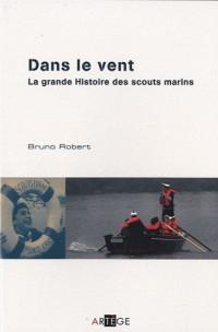 Dans le vent  la grande histoire des scouts marins