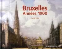 Bruxelles : Années 1900