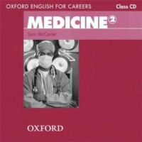 Oxford English for Careers: Medicine 2: Class Audio CD