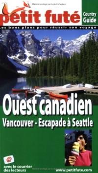 Le Petit Futé Ouest canadien : Vancouver-Escapade à Seattle