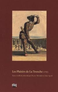 Les Plaisirs de La Tronche : (1711)