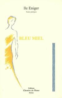 Bleu miel