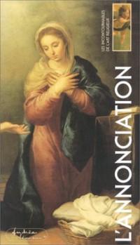 Les Incontournables de l'art religieux, tome 1 : L'Annonciation