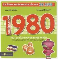 Génération 80 : Le livre anniversaire de vos 30 ans
