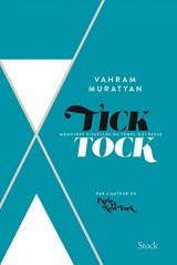 Tick Tock: M?moires visuelles du temps qui passe