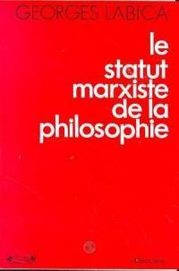 Le Statut marxiste de la philosophie
