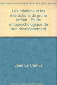 Les relations et les interactions du jeune enfant