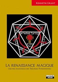 La renaissance magique L'oeuvre inaugurale des Trilogies Typhoniennes