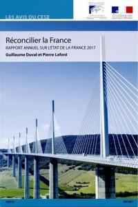 Réconcilier la France : Rapport annuel sur l'état de la France 2017